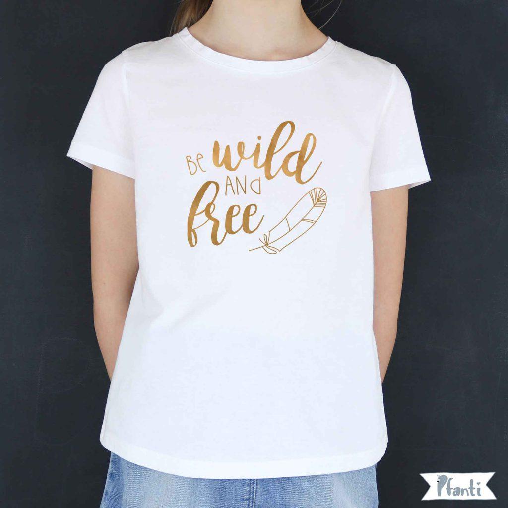 Bügelbild be wild and free in gold