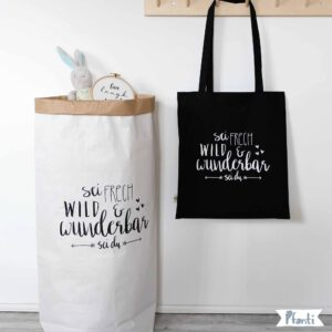 Paperbag mit Spruch sei frech